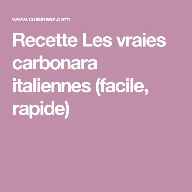 Recette Les vraies carbonara italiennes (facile, rapide)