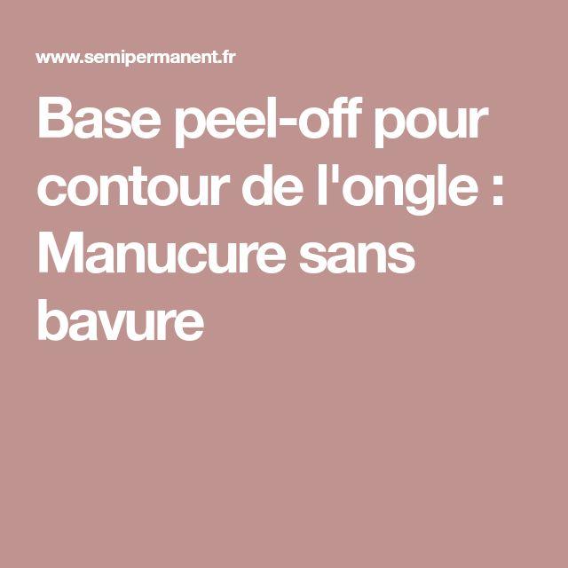Base peel-off pour contour de l'ongle : Manucure sans bavure