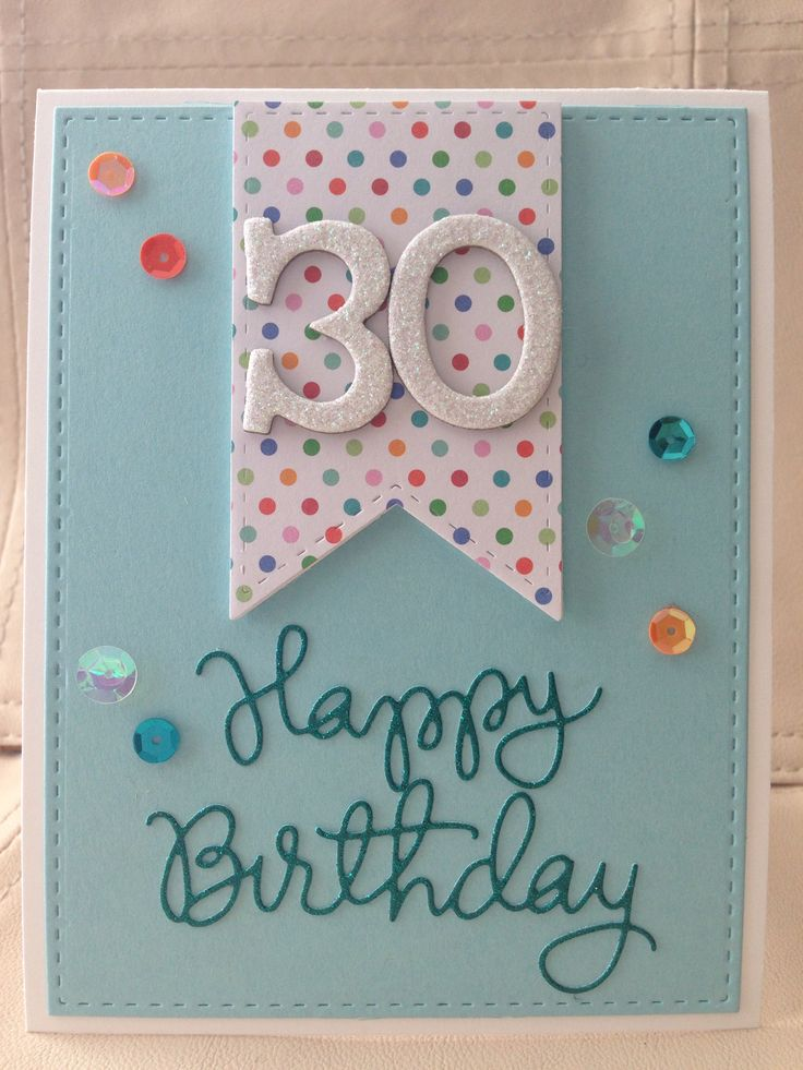 25 best ideas about 30th Birthday Wishes – Handmade 30th Birthday Cards