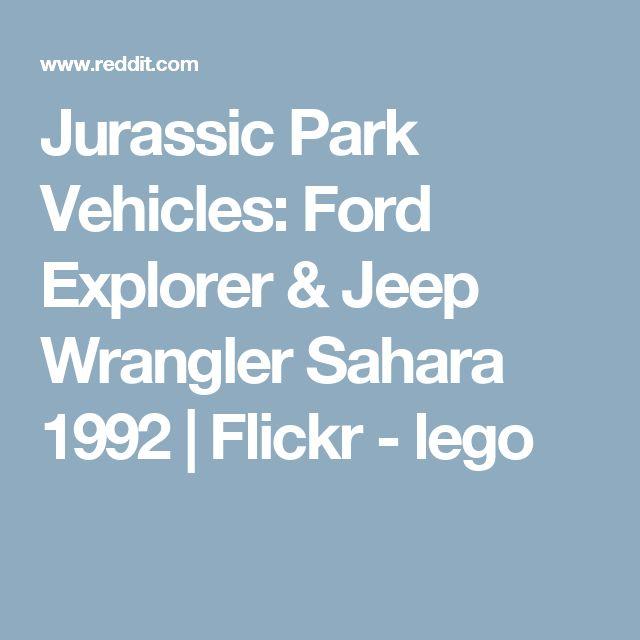 Jurassic Park Vehicles: Ford Explorer & Jeep Wrangler Sahara 1992 | Flickr - lego