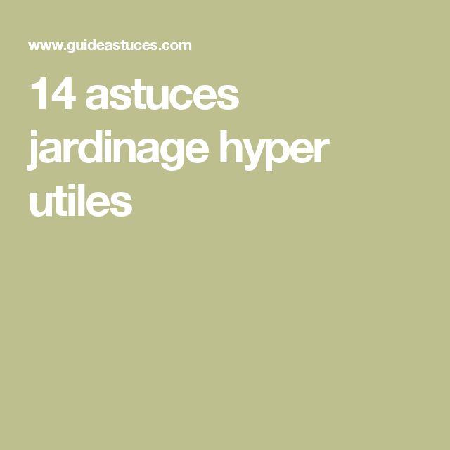 14 astuces jardinage hyper utiles