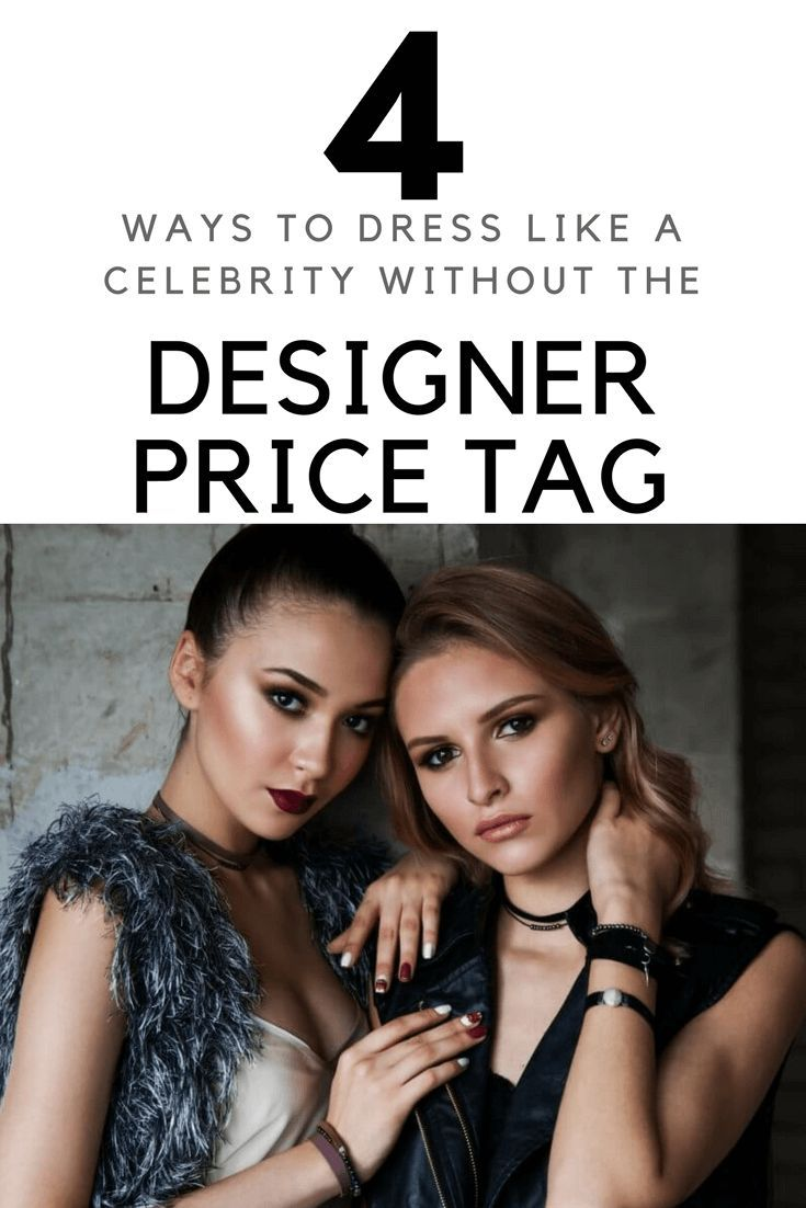 4 Ways To Dress Like A Celebrity Without The Designer Price Tag Beauty That Walks Celebrities Dress Like Celebrity Womens Clothing Websites