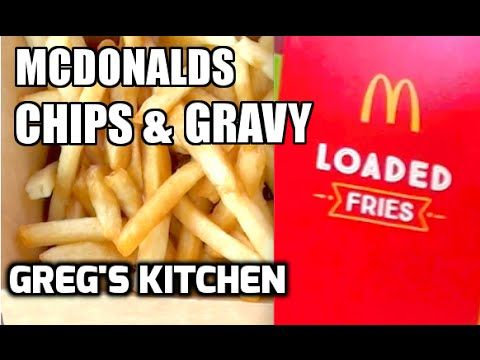 MCDONALDS CHIPS AND GRAVY REVIEW - Greg's Kitchen