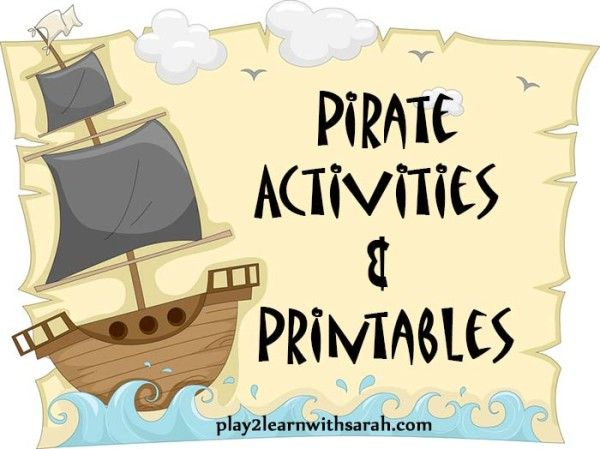 Pirate ACtivities and Printables   Play 2 Learn with Sarah http://play2learnwithsarah.com/pirate-activities/