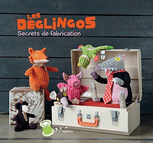 Amazon.fr - Les déglingos : Secrets de fabrication - Déglingos - Livres