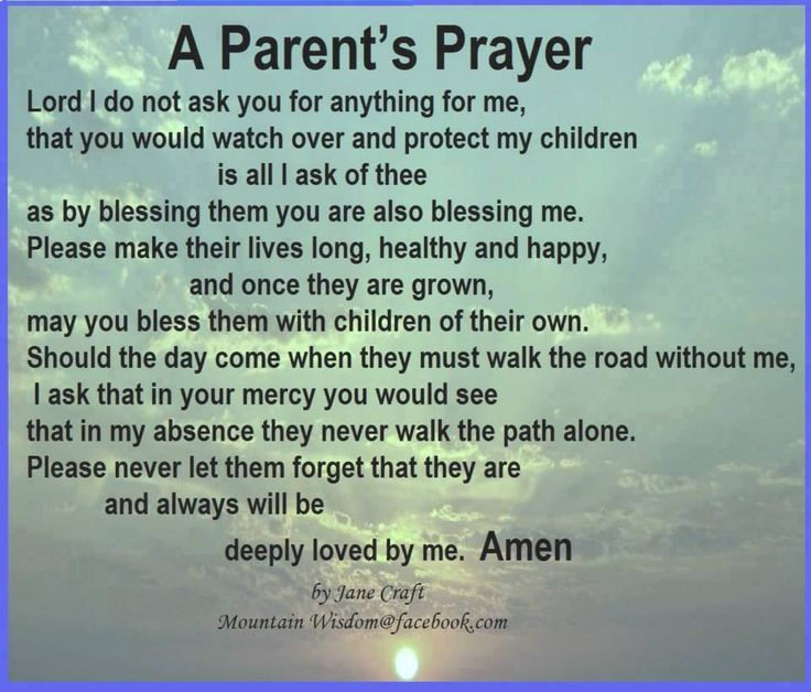 A very, very touching prayer.  It truly moved me as I read it.  I love my kids so so very much... I want God to bless them and look over them always.
