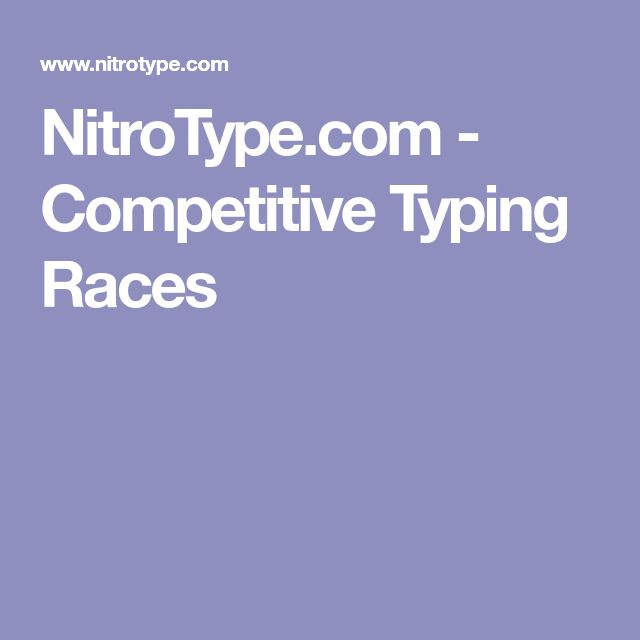 NitroType.com - Competitive Typing Races