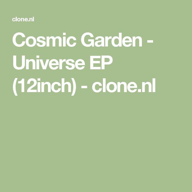 Cosmic Garden - Universe EP (12inch) - clone.nl