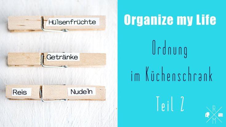 OrganiseMyLife:  Küchenschrank Ordnung Teil 2 - Tipps und Tricks wie ihr Ordnung in Euren Küchenschrank bekommt #aufbewahrung #ordnung #organisation #declutter #organize