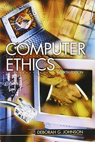 Computer Ethics (4th Edition)