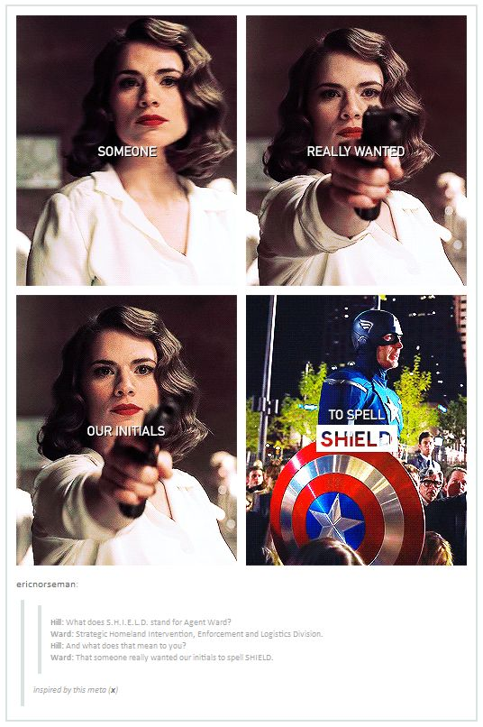 Someone really wanted our initials to spell SHIELD - Agents of S.H.I.E.L.D. - Peggy Carter