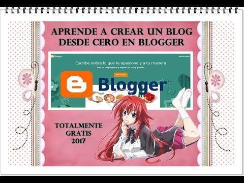Video Tutorial Aprende a Crear un Blog desde Cero en Blogger Totalmente ...