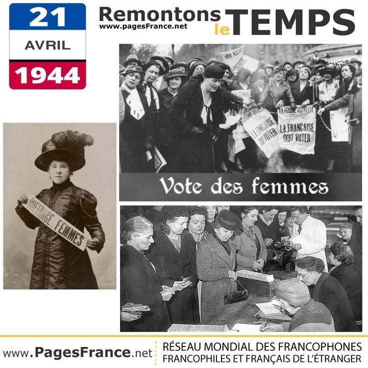 e 21 avril 1944, la France donne (enfin) le droit de vote aux femmes. Elles voteront pour la première fois, un an plus tard, à l'occasion les élections municipales.