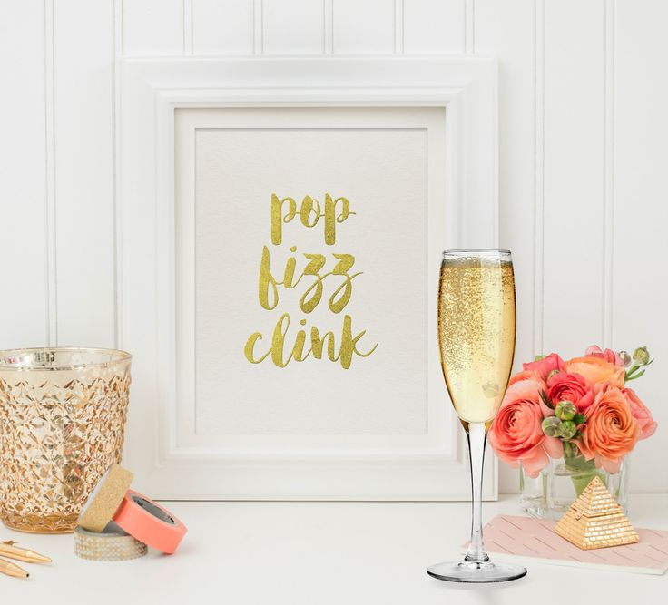Pop Fizz Clink - NYE Decor - Digital Download - Digital Quote - Printable Art - New Years Eve Party - Champagne Quote - Quote Printable
