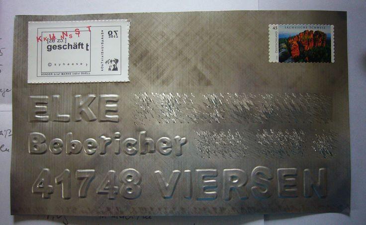 Blechpostkarte an eine Freundin ( Name und Anschrift habe ich nur fototechnisch unkenntlich gemacht ) - mal sehen, ob die Post sie befördert?