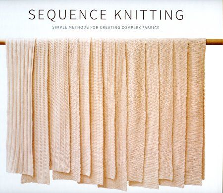 Sequence Knitting by Cecelia Campochiaro available in store.
