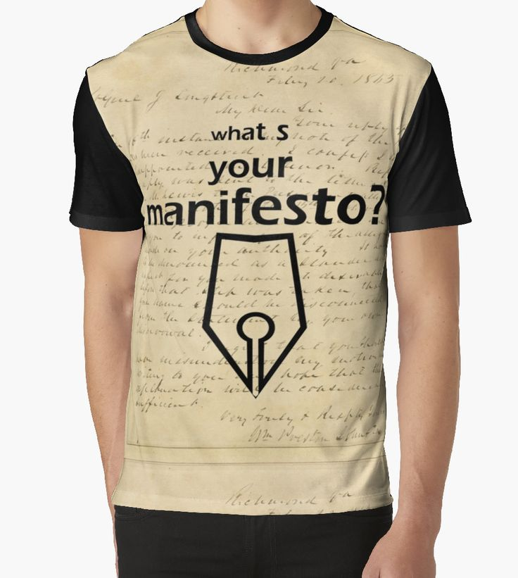 """What s your Manifesto? What do you stand for?/ Bigger than life"" Graphic T-Shirts by beyondartdesign 