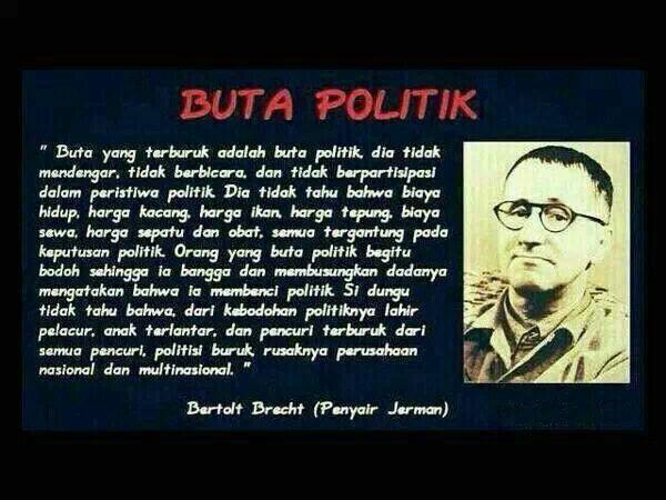 Tentang buta politik....