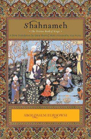 Shahnameh     The long epic poem of ancient Persia and its Kings from the creation of the world until the Islamic conquest in the 7th century. Written by Persian poet Ferdowsi around 1000 CE, it is considered a national treasure.