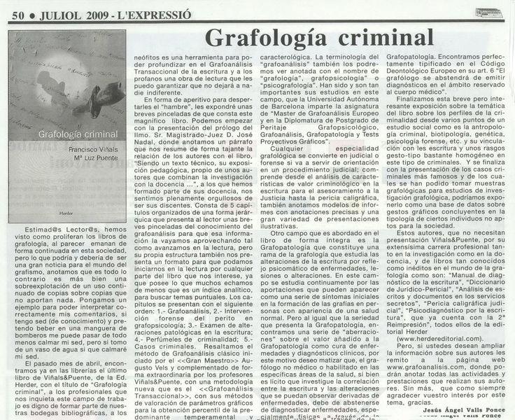 L'EXPRESSIÓ (Juliol 2009) [Reseña del libro: Grafología Criminal (Herder, 2009)]