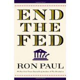 End the Fed (Hardcover)By Ron Paul