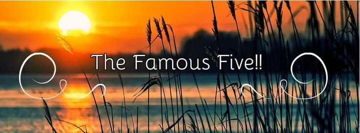 The Famous Five!!