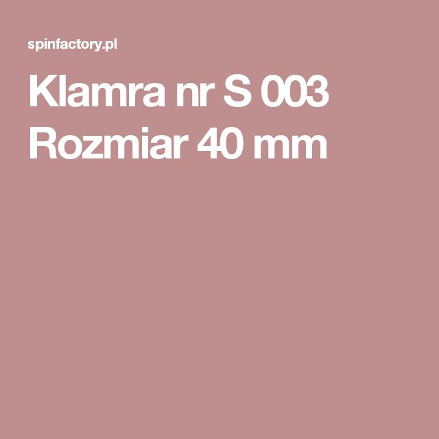 Klamra nr S 003  Rozmiar 40 mm