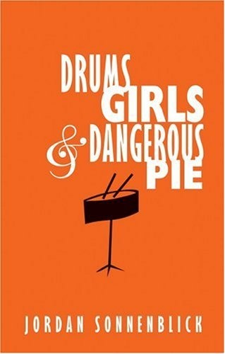96 best ysu english festival books 09 17 images on pinterest 2005 drums girls dangerous pie by jordan sonnenblick when his younger brother is diagnosed with leukemia thirteen year old steven tries to deal with fandeluxe Choice Image