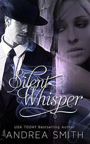 Silent Whisper (Limbo Series Book 1) by Andrea Smith, http://smile.amazon.com/dp/B00MPLCLU4/ref=cm_sw_r_pi_dp_GY23ub135JP54