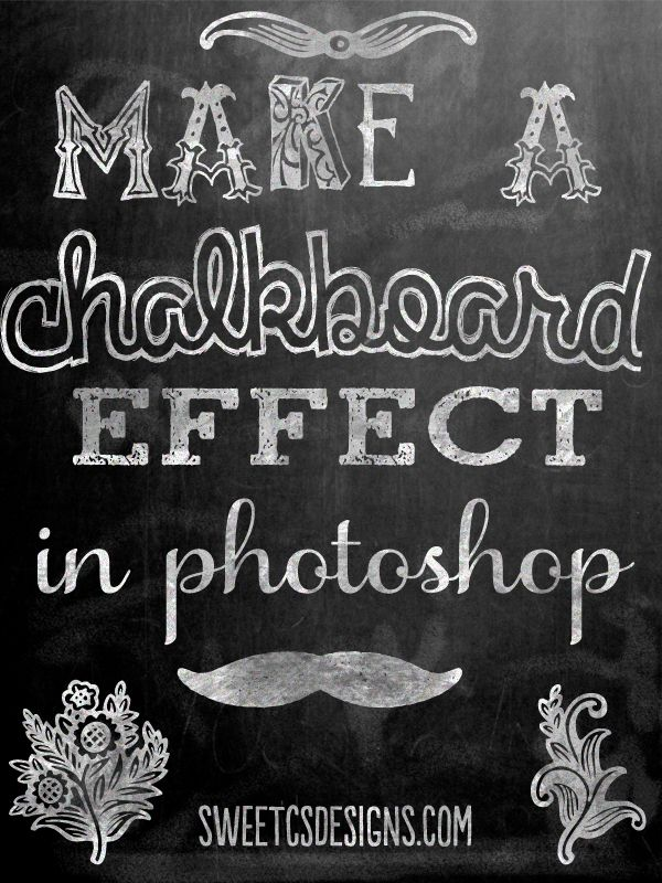 make a chalkboard effect in photoshop via Sweet CS Designs