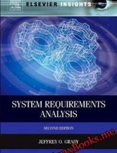 System Requirements Analysis Second Edition 2nd Edition free download by Jeffrey O. Grady ISBN: 9780124171077 with BooksBob. Fast and free eBooks download.  The post System Requirements Analysis Second Edition 2nd Edition Free Download appeared first on Booksbob.com.