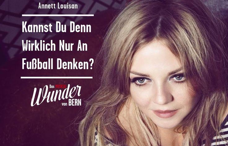 Stage.TV - DAS WUNDER VON BERN - Annett Louisan