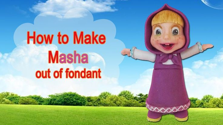 How to make Masha (and the Bear) cake topper out of fondant