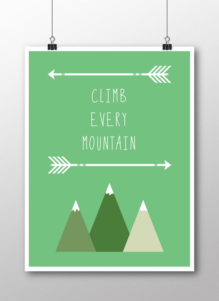 Climb Every Mountain poster available at www.slickturtledesign.com.