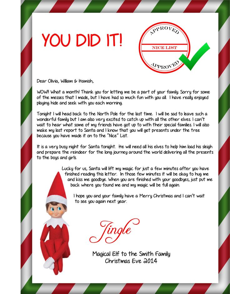 This is the goodbye letter from the Elf when he is heading back to the North Pole.