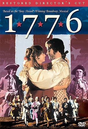"""""""1776"""" - The film version of the Broadway musical comedy of the same name. Immensely entertaining and moving; William Daniels as John Adams is brilliant. Be sure to see the restored version, though, because the 'Cool, Considerate Men' scene was cut originally."""