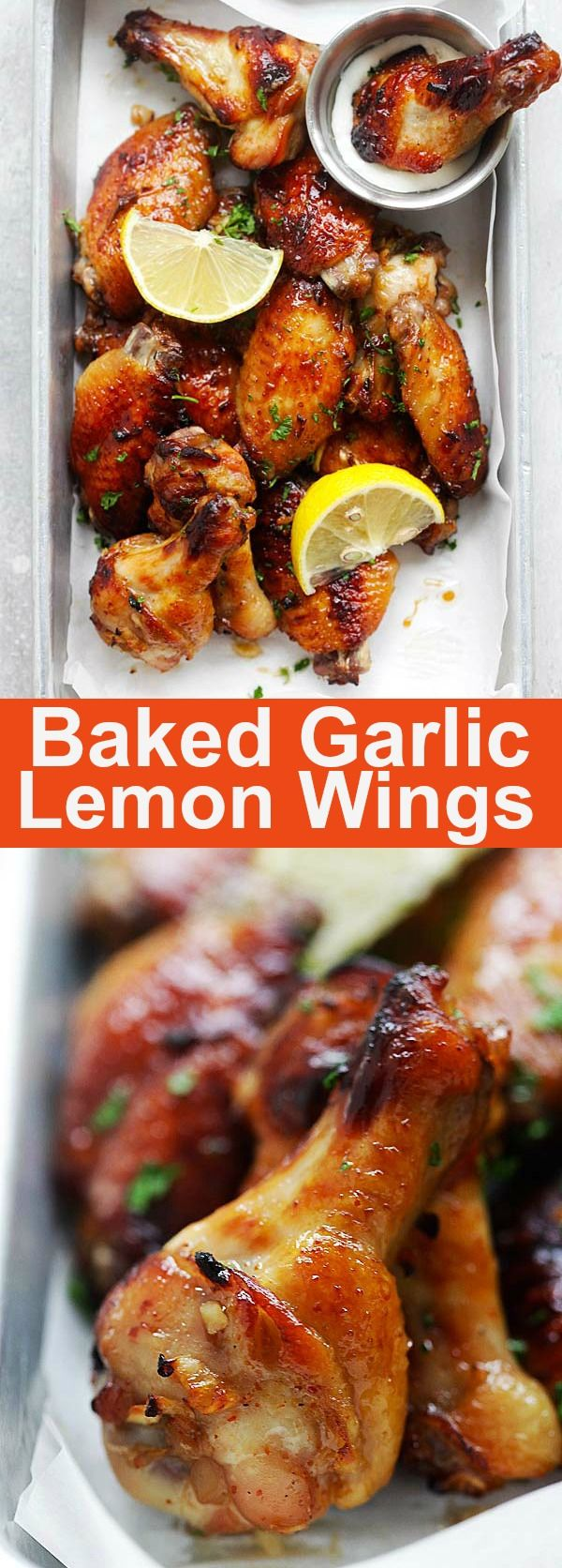 Baked Garlic Lemon Wings – easiest and best baked chicken wings that takes 10 mins active time. So delicious, garlicky and lemony | rasamalaysia.com