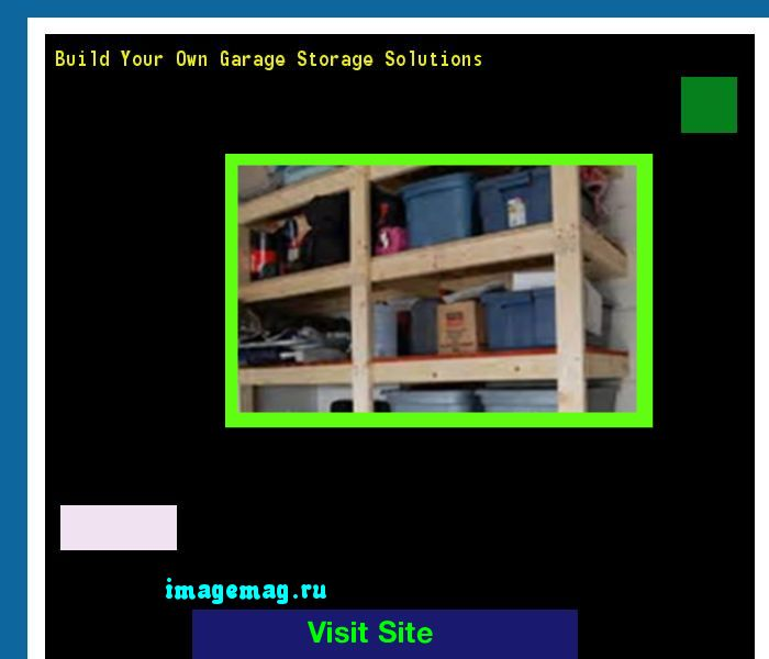 Build Your Own Garage Storage Solutions 080407 - The Best Image Search