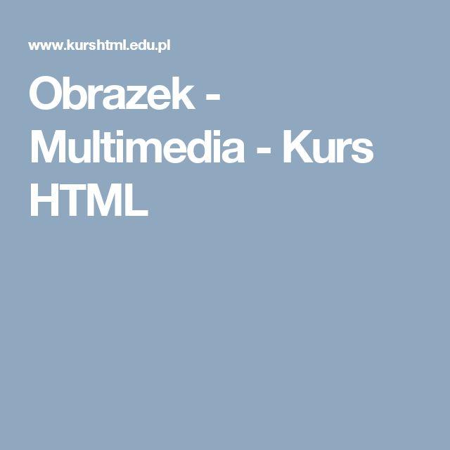Obrazek - Multimedia - Kurs HTML