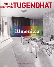 VILLA TUGENDHAT. 1980-1985 - kniha