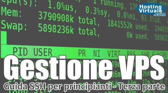"""Gestione di un VPS: guida SSH per principianti – Terza parte Dopo aver visto nella prima parte di questo tutorial """"le basi ed il login via SSH"""" e nella seconda parte l'approfondimento su """"Come fare login con certificato a chiave pubblica via SSH"""", """"Come aggiornare il sistema via SSH"""" e """"Come installare servizi via SSH"""", proseguiamo il nostro tour... http://www.hostingvirtuale.com/blog/gestione-di-un-vps-guida-ssh-per-principianti-terza-parte-4807.html #tutorial #linux #vps #ssh #server…"""