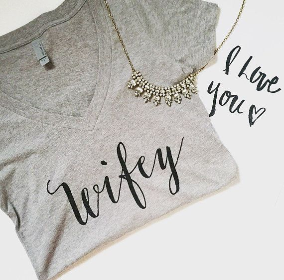 Wifey Shirt Wifey Tshirt Wifey Shirts Wifey Top By Sweetwaterdecor