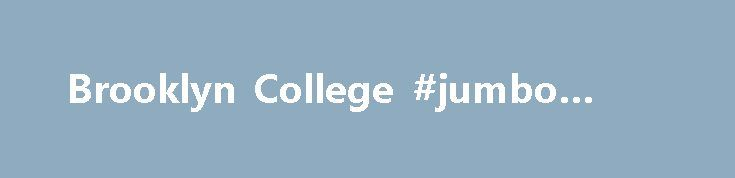 Brooklyn College #jumbo #loans http://remmont.com/brooklyn-college-jumbo-loans/  #alternative student loans # Alternative Student Loans Eligibility Students with the following statuses (but not limited to just these) typically find use within the Alternative or Private Education Loan program: Non-matriculated students International students Students attending less than half-time (six credits), contingent upon lender approval Students who have reached their federal aggregate or annual loan…