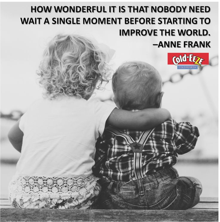 How wonderful it is that nobody need wait a single moment before starting to improve the world. –Anne Frank #MondayMotivation