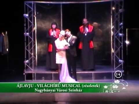 Ájlávju - világhírű musical Nagybányán (részletek 2)