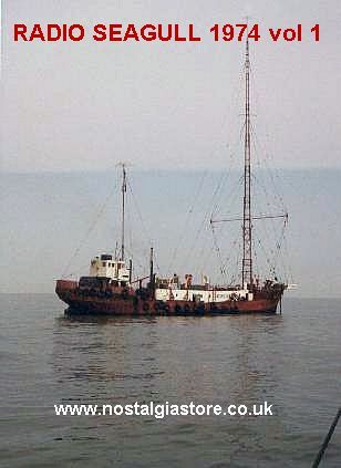 Pirate Radio Seagull broadcast from the Mi Amigo (Radio Caroline's Old Boat) on 259M MW from July 1973 to February 1974. MP3 CDs available here http://www.nostalgiastore.co.uk/?uk-offshore-pirates,156,3