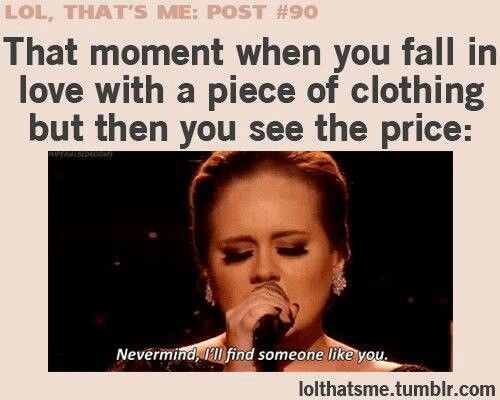 Thats how I am when looking for hats.  The ones at baseball games are EXPENSIVE!!!