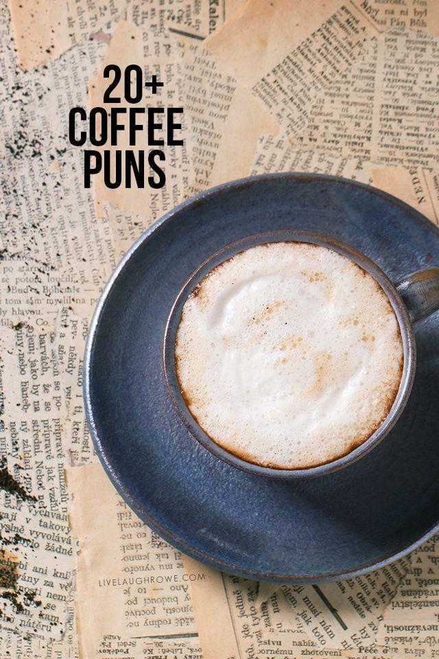 Best 25 Coffee Puns Ideas On Pinterest Heart Puns Cute