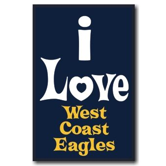I Love West Coast Eagles