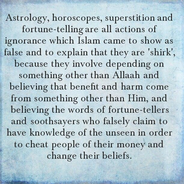 Shirk: astrology, horoscopes (when you read your signs - leo, aries etc), superstitions and fortune-telling.